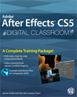 Adobe After Effects CS5 Digital Classroom Book with DVD