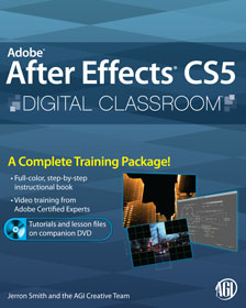 After Effects CS5 Digital Classroom Book with video training