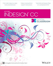 InDesign CC Digital Classroom Book with video training