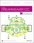 Adobe Dreamweaver CC Digital Classroom Book and DVD