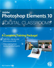 Adobe Photoshop Elements 10 Digital Classroom Book
