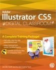 Adobe Illustrator CS5 Digital Classroom Book with DVD