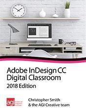 InDesign CC 2018 Digital Classroom Book