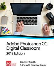 Photoshop CC Digital Classroom Book 2018 Edition
