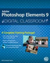 Photoshop Elements 9 Digital Classroom Book with video training