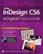 InDesign CS6 Digital Classroom Book with video training