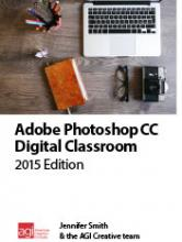 Photoshop CC Digital Classroom Book 2015 Edition