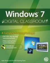 Windows 7 Digital Classroom Book with DVD