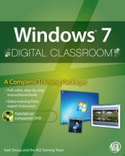 Windows 7 Digital Classroom Book with DVD
