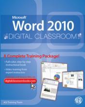 Word 2010 Digital Classroom Book